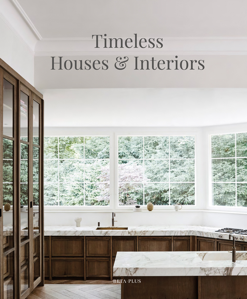 Timeless Houses & Interiors