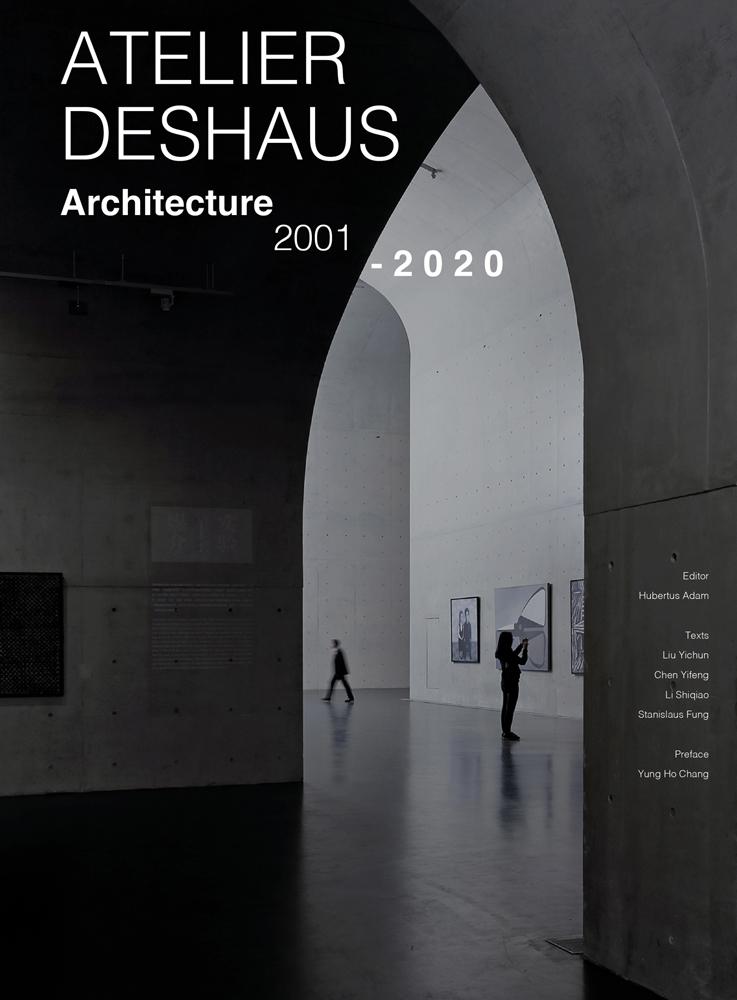 Atelier Deshaus 2001–2020