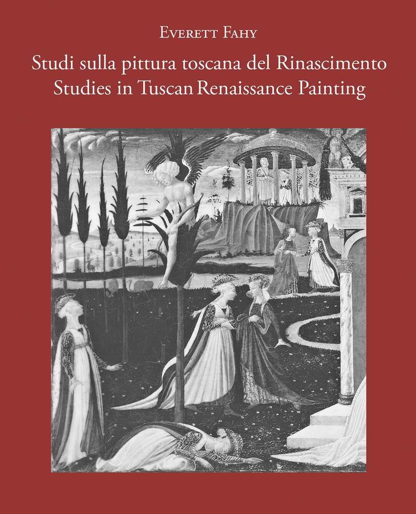 Studies in Tuscan Renaissance Painting/Studi sulla pittura toscana del Rinascimento