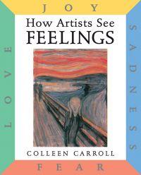 How Artists See: Feelings