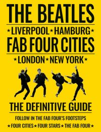 The Beatles: Fab Four Cities