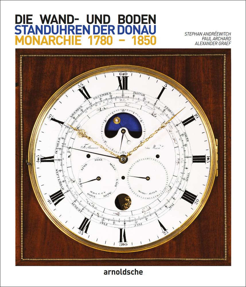 Wand- und Bodenstanduhren der Donaumonarchie