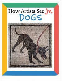 How Artists See Jr.: Dogs