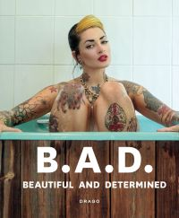 B.A.D. Beautiful And Determined