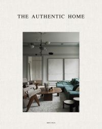The Authentic Home