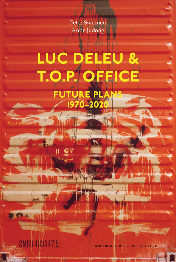 Luc Deleu & T.O.P. office