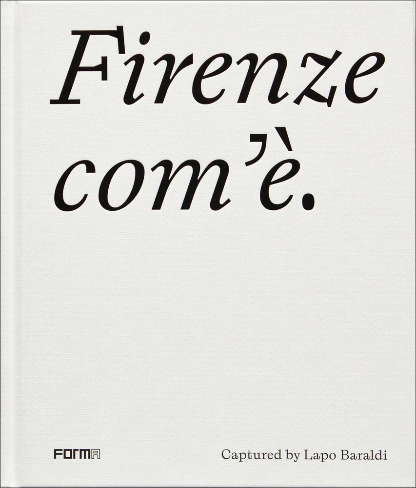 Firenze com'è/Florence as it is