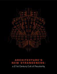 Architecture's New Strangeness
