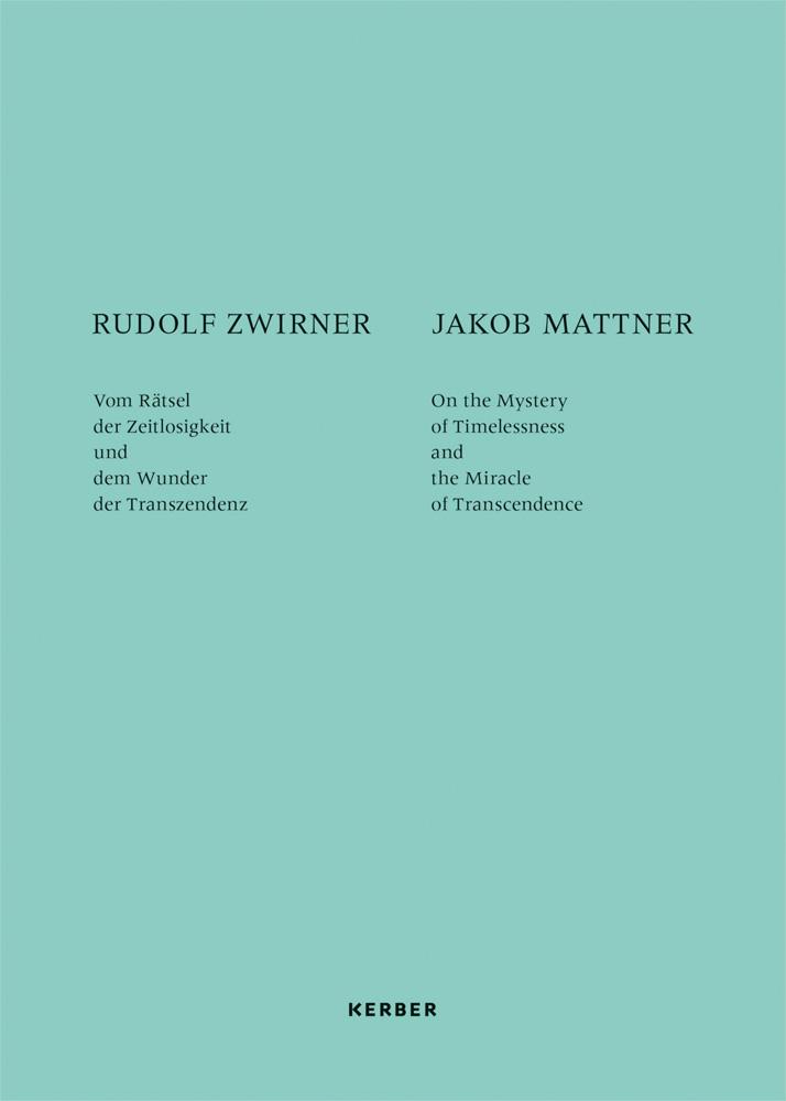 Rudolf Zwirner and Jakob Mattner
