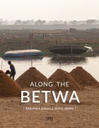 Along the Betwa