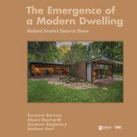 The Emergence of a Modern Dwelling