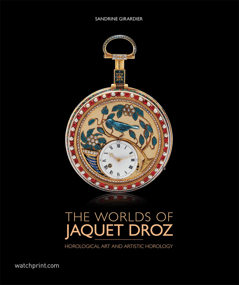 The Worlds of Jaquet Droz