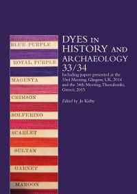 Dyes in History and Archaeology 33/34