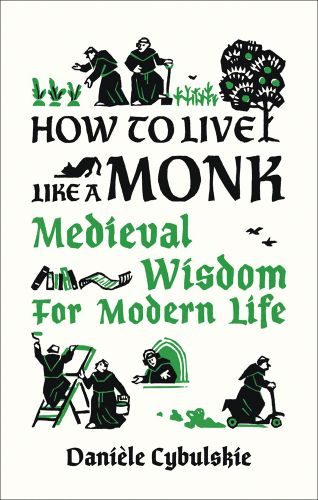 How to Live Like a Monk