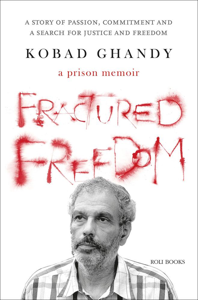 Fractured Freedom: A Prison Memoir