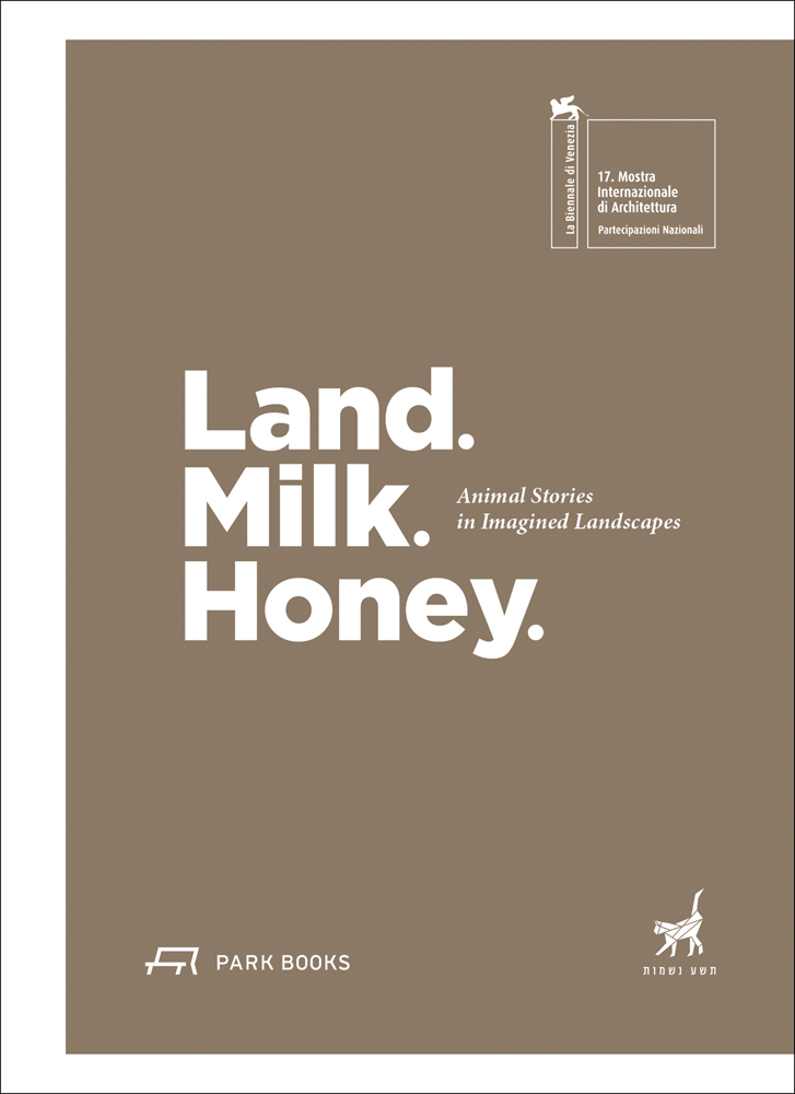 Land. Milk. Honey