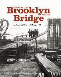 Building the Brooklyn Bridge, 1869–1883