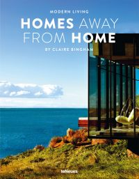 Modern Living: Homes Away From Home