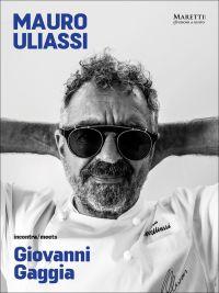 Mauro Uliassi meets Giovanni Gaggia