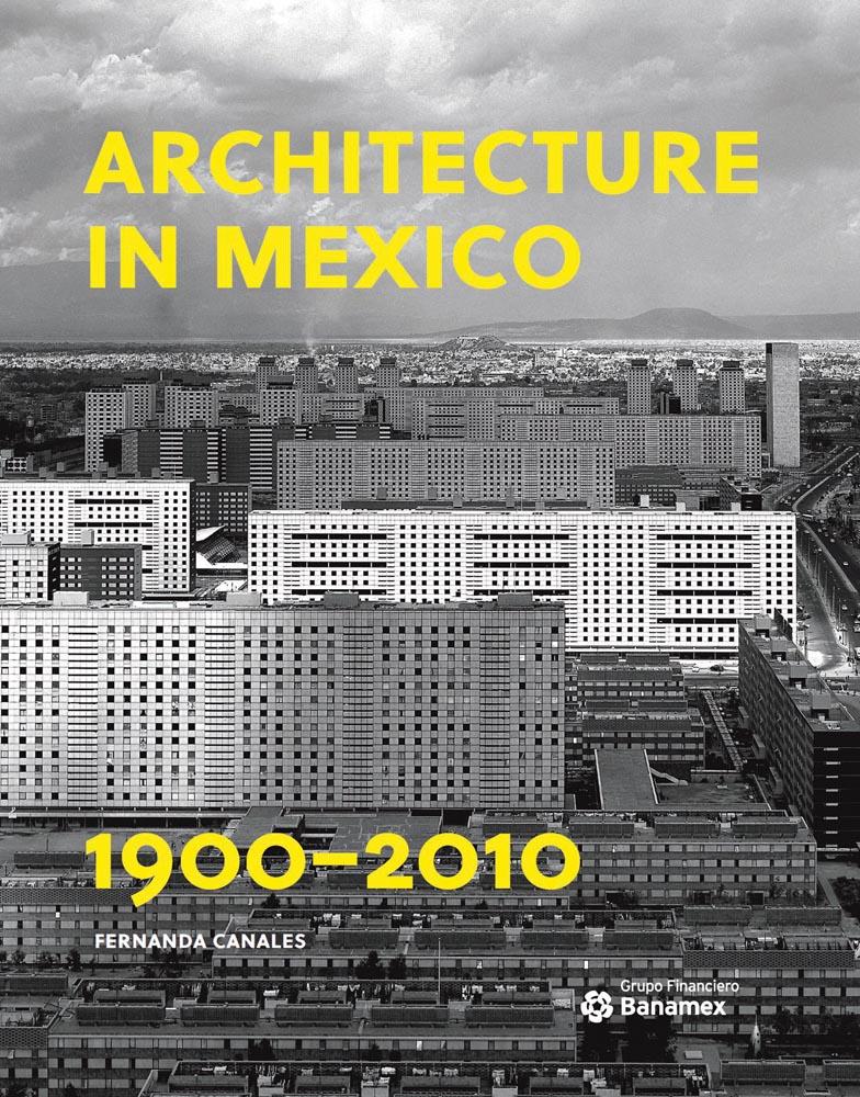 Architecture in Mexico, 1900-2010