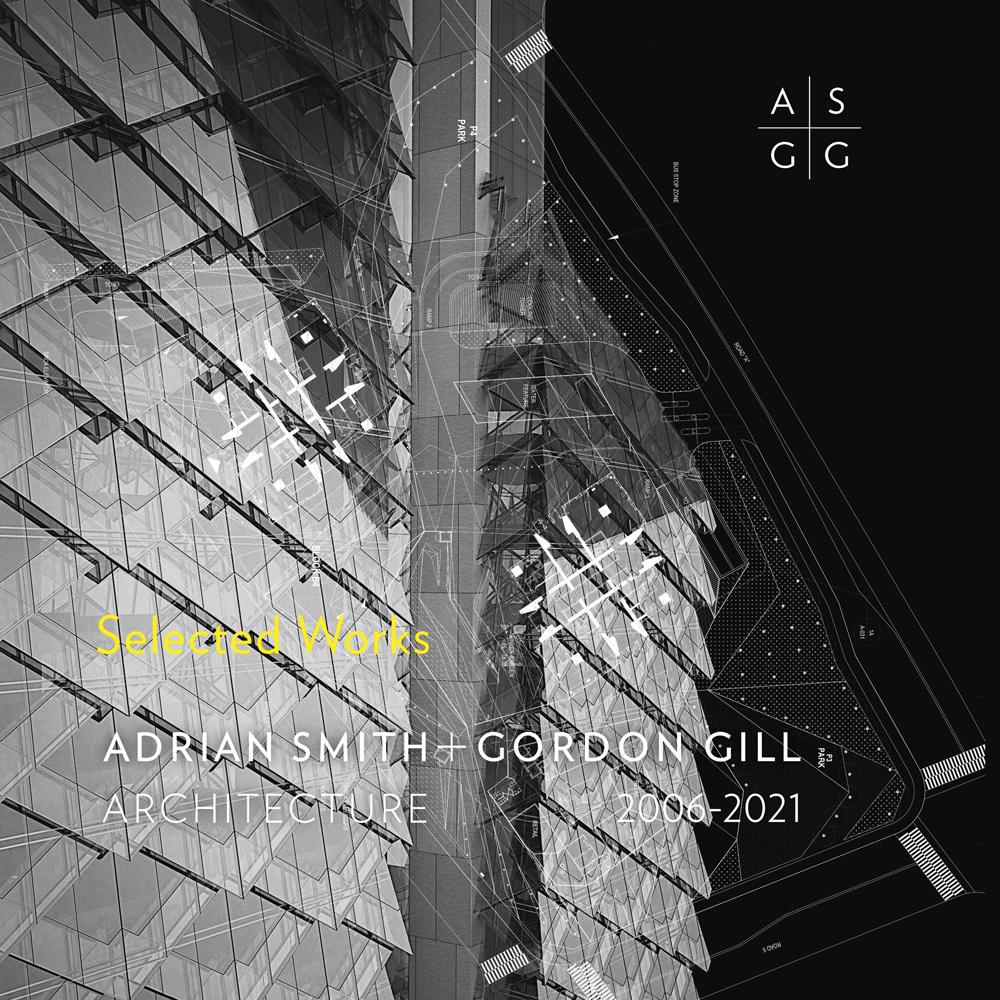 Adrian Smith + Gordon Gill Architecture, 2006-2020