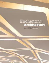 Enchanting Architecture