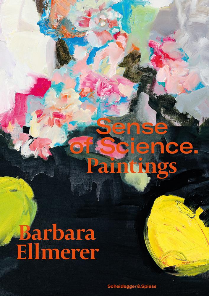 Barbara Ellmerer. Sense of Science