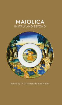 Maiolica in Italy and Beyond
