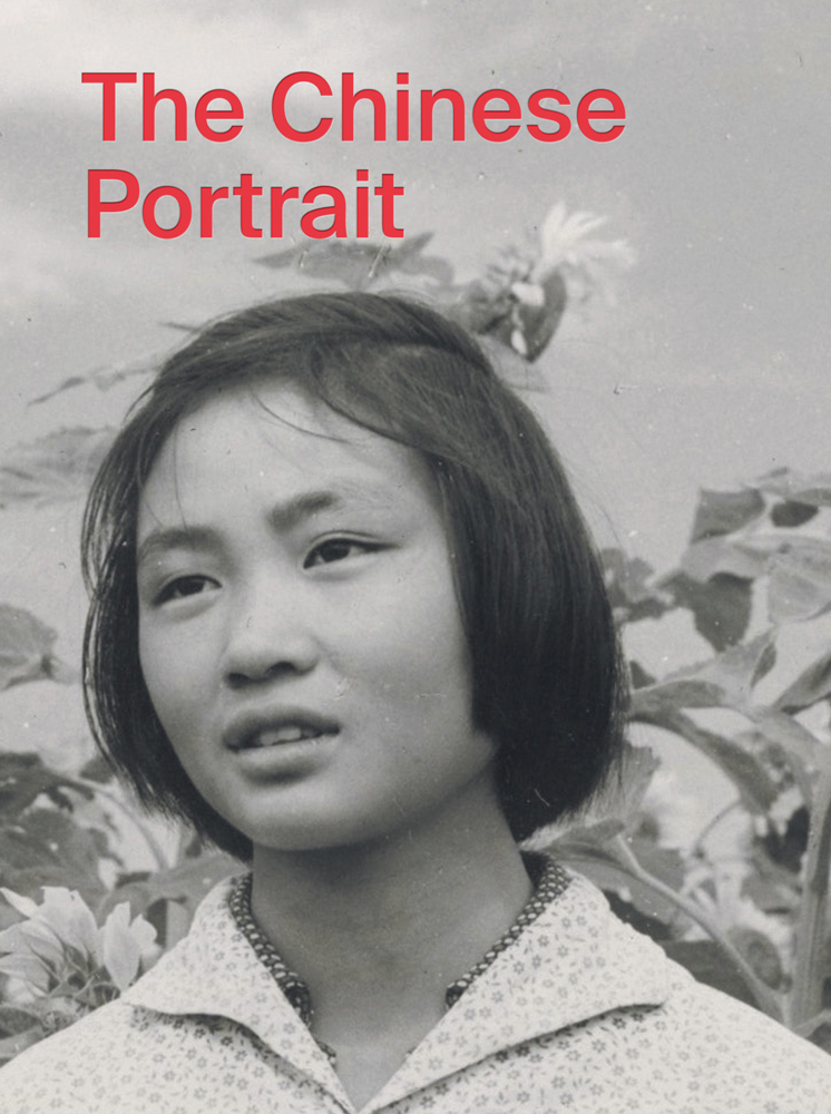 The Chinese Portrait: 1860 to the Present