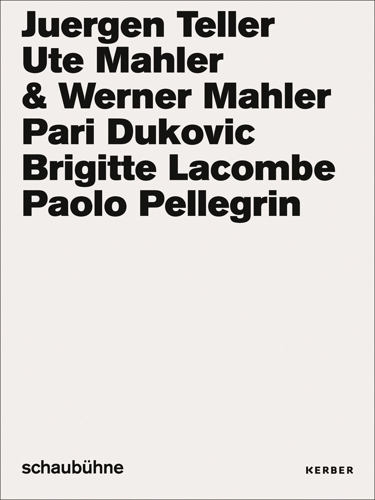 Juergen Teller, Ute Mahler & Werner Mahler, Pari Dukovic, Brigitte Lacombe, Paol