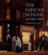 The Ashcan School and The Eight
