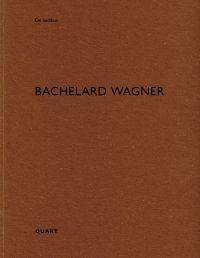 Bachelard Wagner