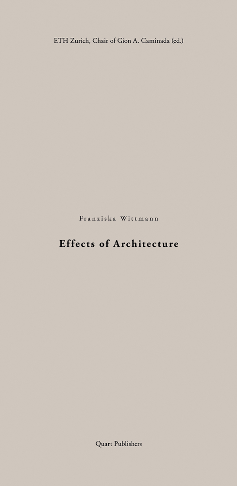 Effects of Architecture