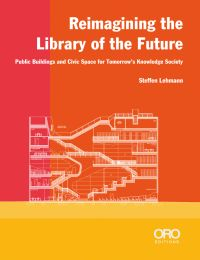 Reimagining the Library of the Future