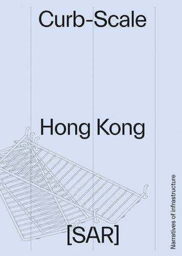 Curb-scale Hong Kong