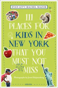 111 Places for Kids in New York That You Must Not Miss