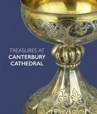 Treasures at Canterbury Cathedral