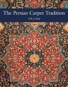 The Persian Carpet Tradition