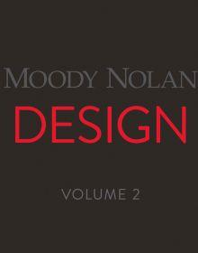 Moody Nolan Design Volume 2