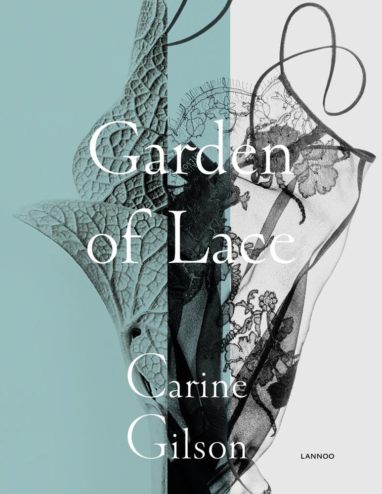 Garden Of Lace Carine Gilson Acc Art Books Uk