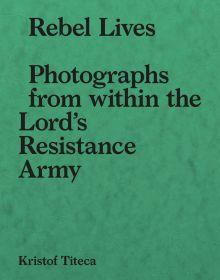 Rebel Lives